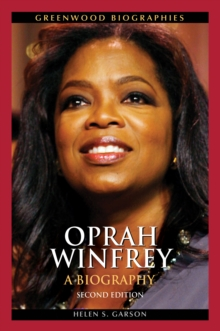 Oprah Winfrey: A Biography, 2nd Edition : A Biography, Second Edition, PDF eBook