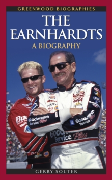 The Earnhardts: A Biography : A Biography, PDF eBook
