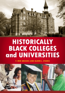 Historically Black Colleges and Universities: An Encyclopedia : An Encyclopedia, PDF eBook