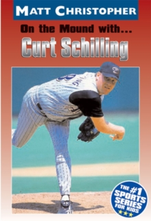 On the Mound with ... Curt Schilling, EPUB eBook
