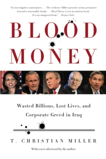 Blood Money : Wasted Billions, Lost Lives, and Corporate Greed in Iraq, EPUB eBook