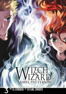Witch & Wizard: The Manga, Vol. 3, Paperback Book