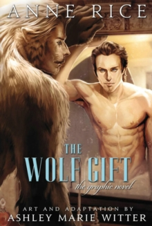 The Wolf Gift: The Graphic Novel, Hardback Book