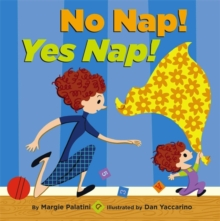 No Nap! Yes Nap!, Hardback Book