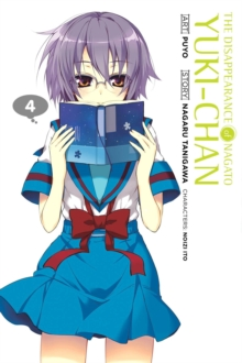 The Disappearance of Nagato Yuki-chan, Vol. 4, Paperback / softback Book