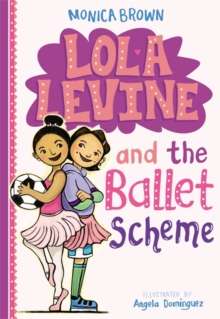 Lola Levine And The Ballet Scheme, Paperback Book
