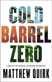 Cold Barrel Zero, Hardback Book