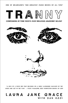 Tranny : Confessions of Punk Rock's Most Infamous Anarchist Sellout, EPUB eBook