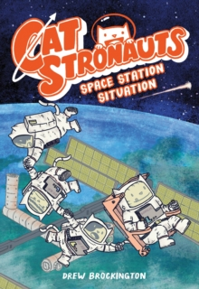 CatStronauts: Space Station Situation, Paperback Book