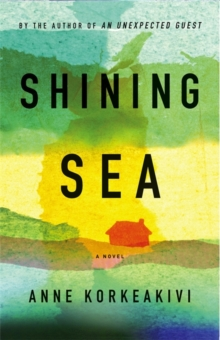 Shining Sea, Hardback Book