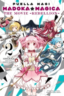 Puella Magi Madoka Magica: The Movie -Rebellion-, Vol. 2, Paperback Book