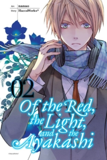 Of the Red, the Light, and the Ayakashi, Vol. 2, Paperback Book