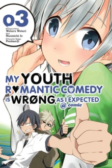 My Youth Romantic Comedy Is Wrong, As I Expected @ comic, Vol. 3 (manga), Paperback Book