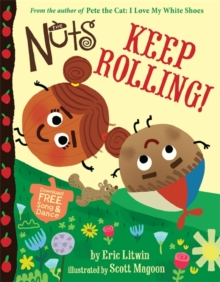 The Nuts: Keep Rolling!, Hardback Book