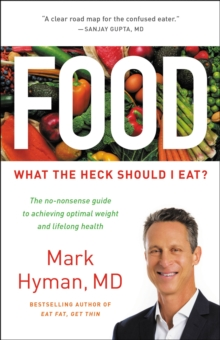 Food : What the Heck Should I Eat?, EPUB eBook