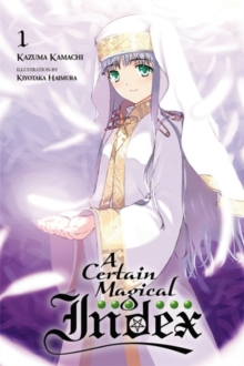 A Certain Magical Index, Vol. 1 (light novel), Paperback Book