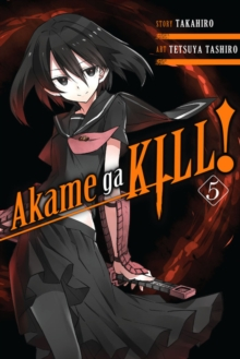 Akame ga KILL!, Vol. 5, Paperback Book
