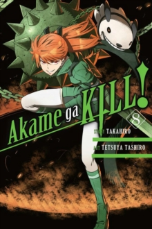 Akame ga KILL!, Vol. 8, Paperback / softback Book