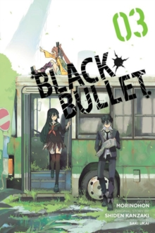 Black Bullet, Vol. 3 (manga), Paperback Book