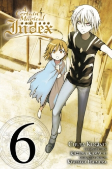 A Certain Magical Index, Vol. 6 (manga), Paperback Book
