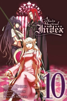A Certain Magical Index, Vol. 10 (manga), Paperback Book