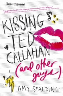 Kissing Ted Callahan (and Other Guys), Paperback Book