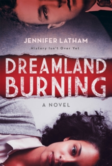 Dreamland Burning, Paperback Book