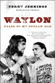 Waylon : Tales of My Outlaw Dad, Paperback / softback Book