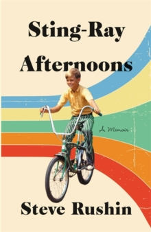 Sting-Ray Afternoons : A Memoir, Hardback Book