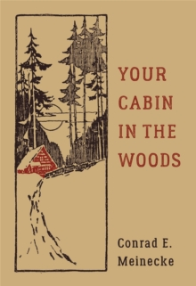 Your Cabin In The Woods, Hardback Book