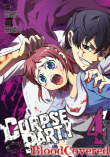 Corpse Party: Blood Covered, Vol. 4, Paperback Book