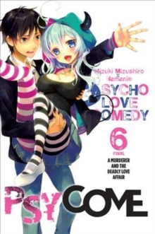 Psycome, Vol. 6 (light novel), Paperback Book