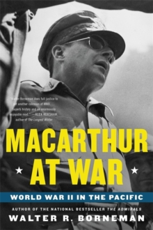 Macarthur at War : World War II in the Pacific, Paperback Book