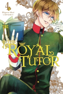 The Royal Tutor, Vol. 4, Paperback / softback Book