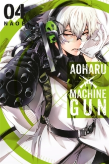 Aoharu X Machinegun, Vol. 4, Paperback / softback Book