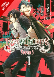 Rose Guns Days Season 3, Vol. 1, Paperback Book