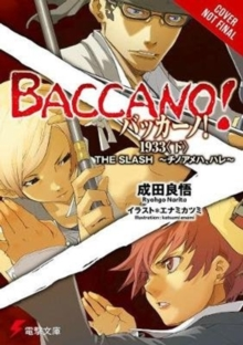 Baccano!, Vol. 7 (light novel), Hardback Book