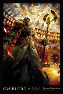 Overlord, Vol. 10 (light novel), Hardback Book
