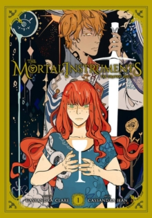 The Mortal Instruments: The Graphic Novel, Vol. 1, Paperback Book