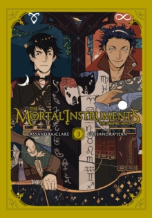 The Mortal Instruments Graphic Novel, Vol. 3, Paperback / softback Book