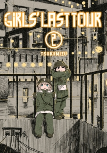 Girls' Last Tour, Vol. 2, Paperback Book