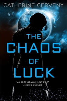 The Chaos of Luck, Paperback Book