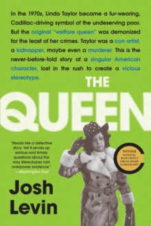 The Queen : The Forgotten Life Behind an American Myth, EPUB eBook
