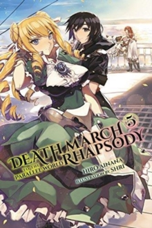 Death March to the Parallel World Rhapsody, Vol. 5 (light novel), Paperback / softback Book