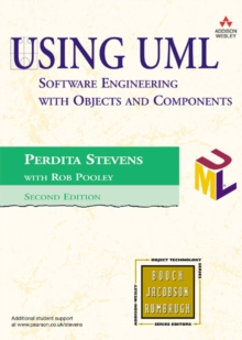 Using UML : Software Engineering with Objects and Components, Paperback / softback Book