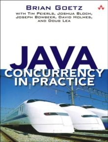 Java Concurrency in Practice, Paperback Book