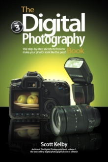 The Digital Photography Book, Part 3, Paperback / softback Book