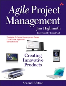 Agile Project Management : Creating Innovative Products, Paperback / softback Book