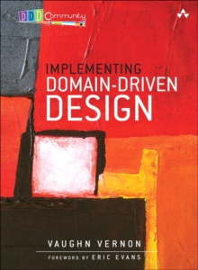 Implementing Domain-Driven Design, Hardback Book