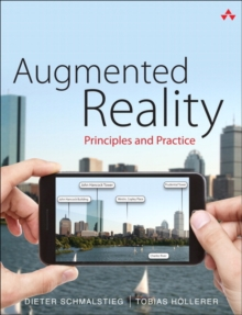 Augmented Reality : Principles and Practice, Paperback / softback Book
